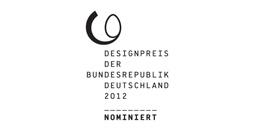 Designpreis der Bundesrepublik Deutschland 2012 - Nominee